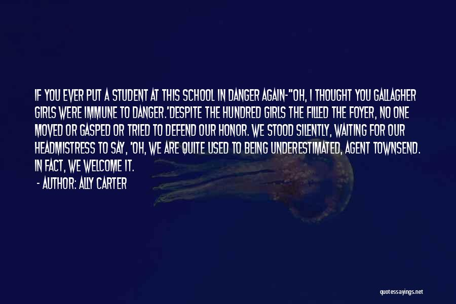 Silently Waiting Quotes By Ally Carter