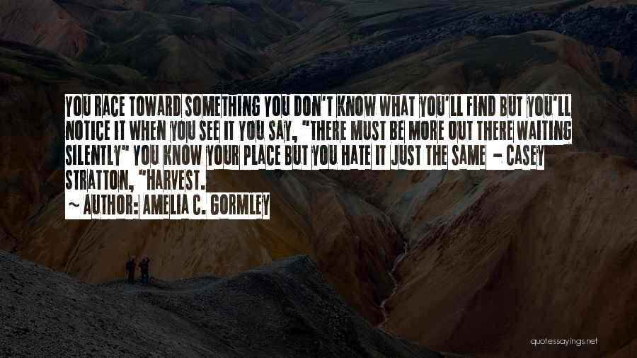 Silently Waiting Quotes By Amelia C. Gormley