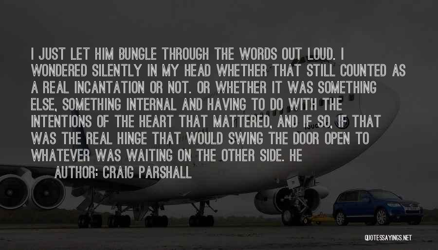 Silently Waiting Quotes By Craig Parshall