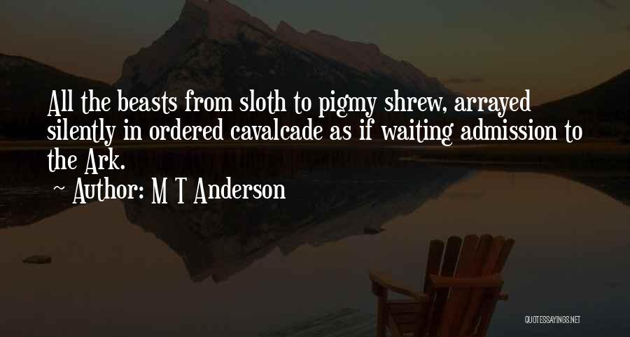 Silently Waiting Quotes By M T Anderson