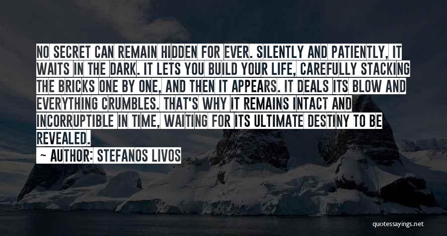 Silently Waiting Quotes By Stefanos Livos