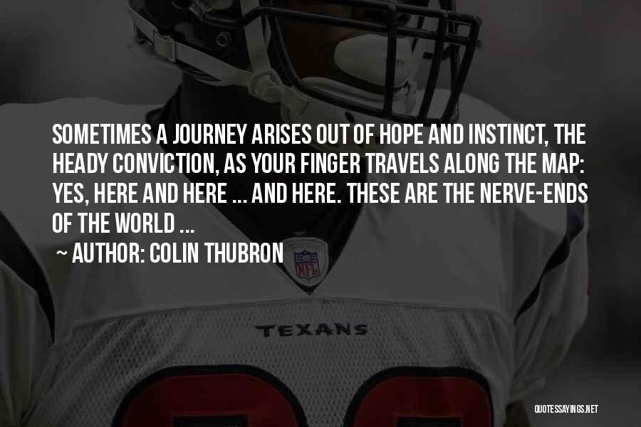 Silk Road Quotes By Colin Thubron