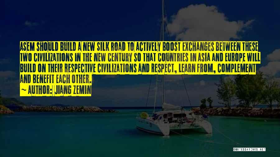 Silk Road Quotes By Jiang Zemin