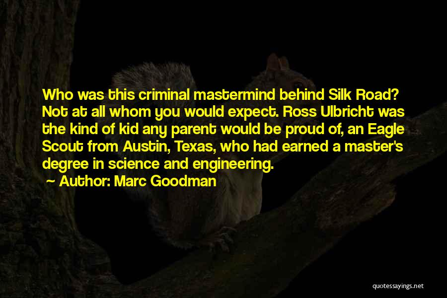 Silk Road Quotes By Marc Goodman