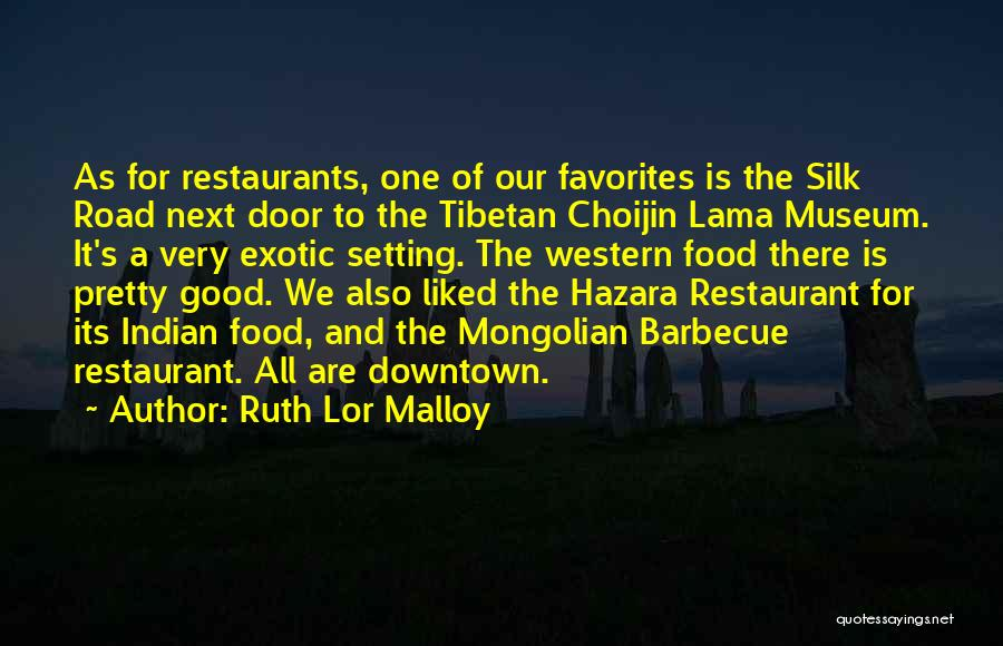 Silk Road Quotes By Ruth Lor Malloy