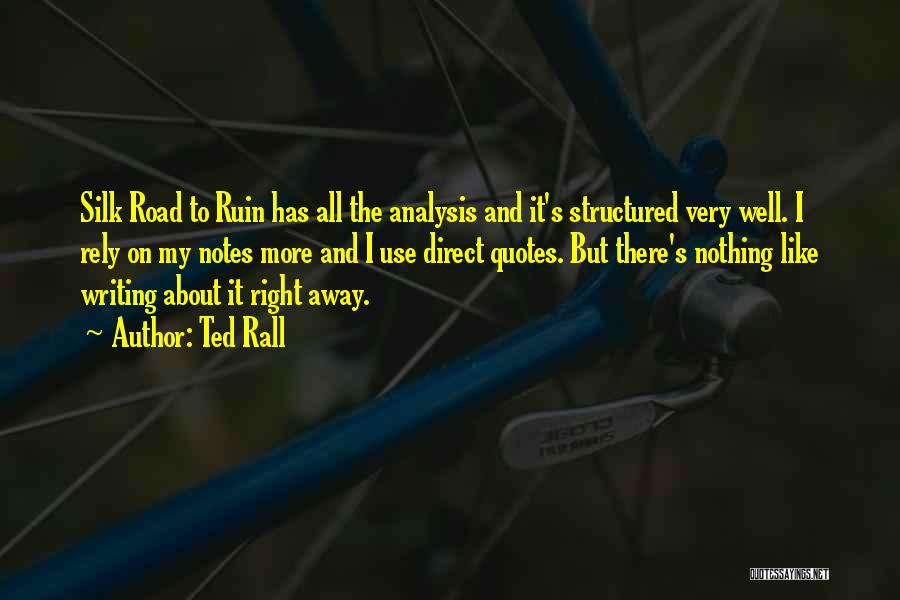 Silk Road Quotes By Ted Rall