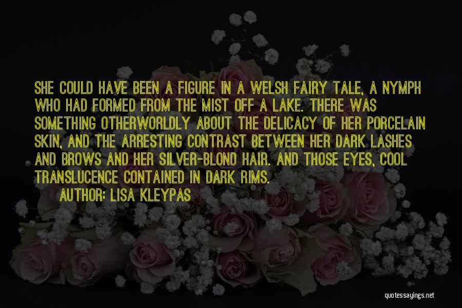 Silver Mist Quotes By Lisa Kleypas