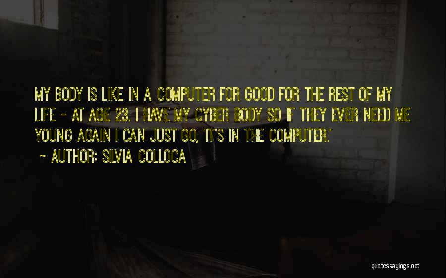 Silvia Colloca Quotes 2179507