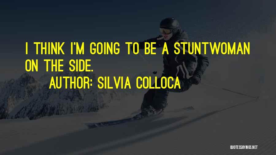 Silvia Colloca Quotes 2204639