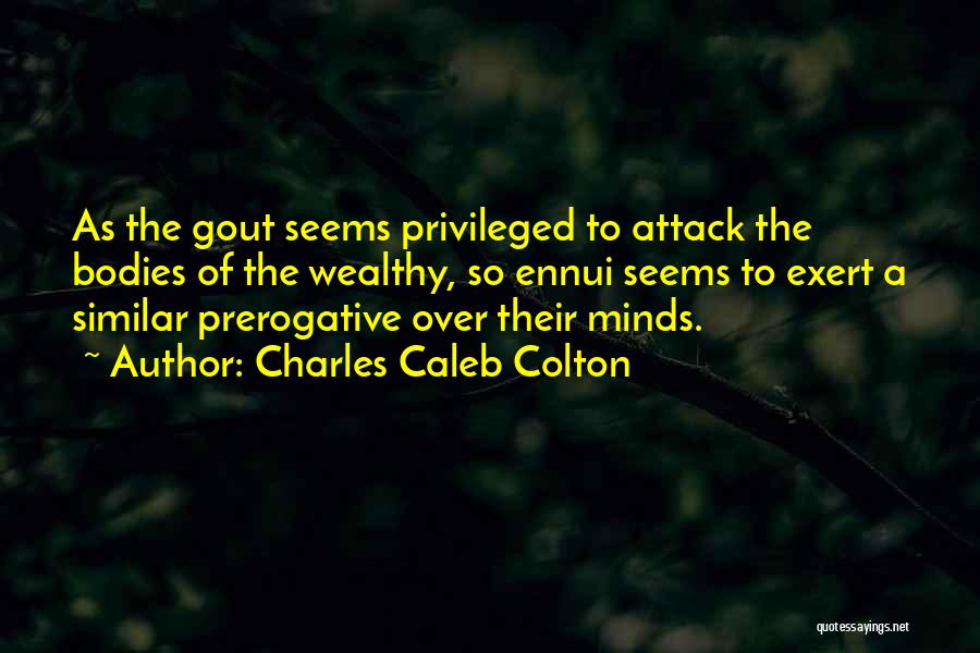 Similar Minds Quotes By Charles Caleb Colton
