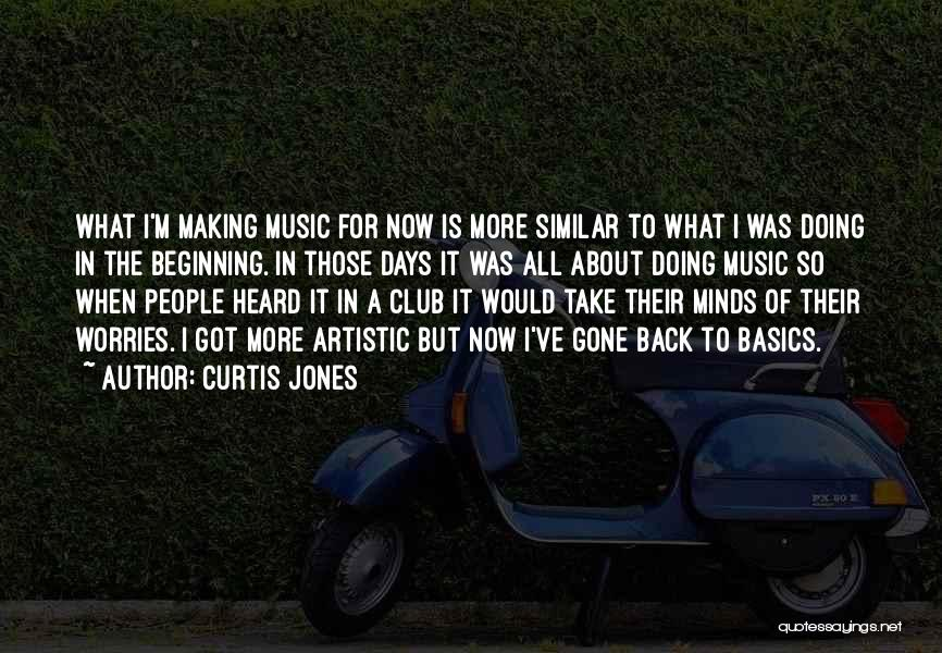 Similar Minds Quotes By Curtis Jones