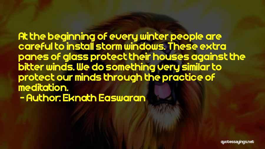 Similar Minds Quotes By Eknath Easwaran