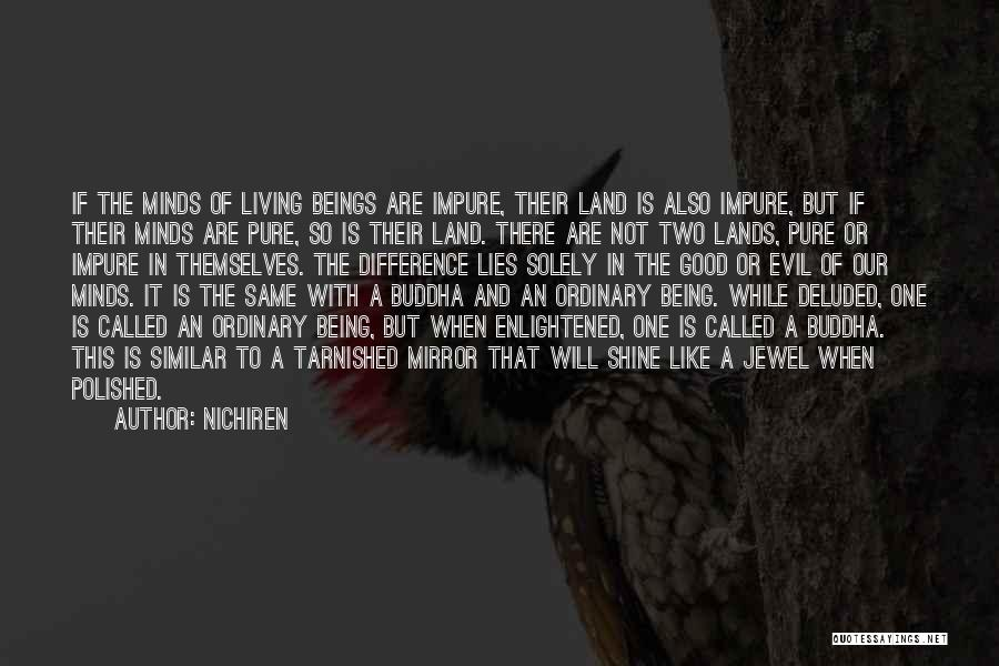 Similar Minds Quotes By Nichiren