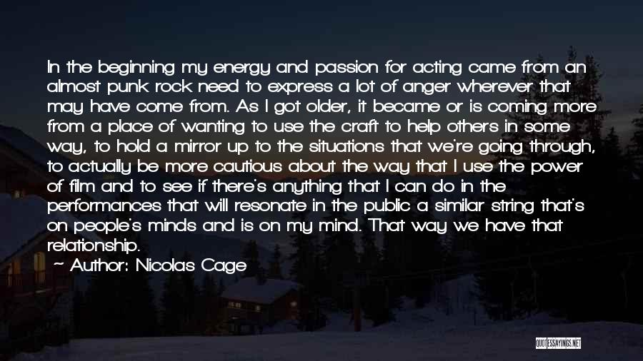 Similar Minds Quotes By Nicolas Cage