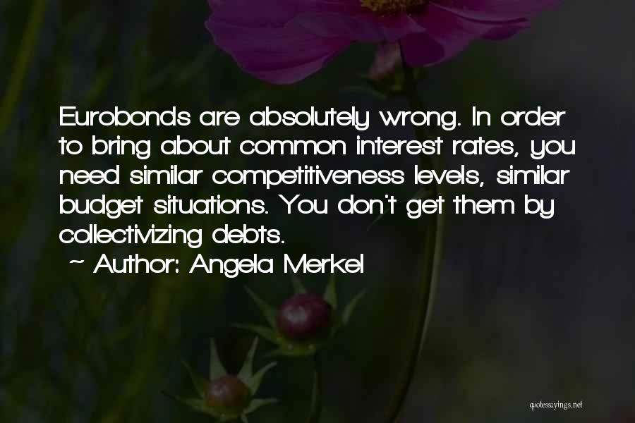 Similar Situations Quotes By Angela Merkel