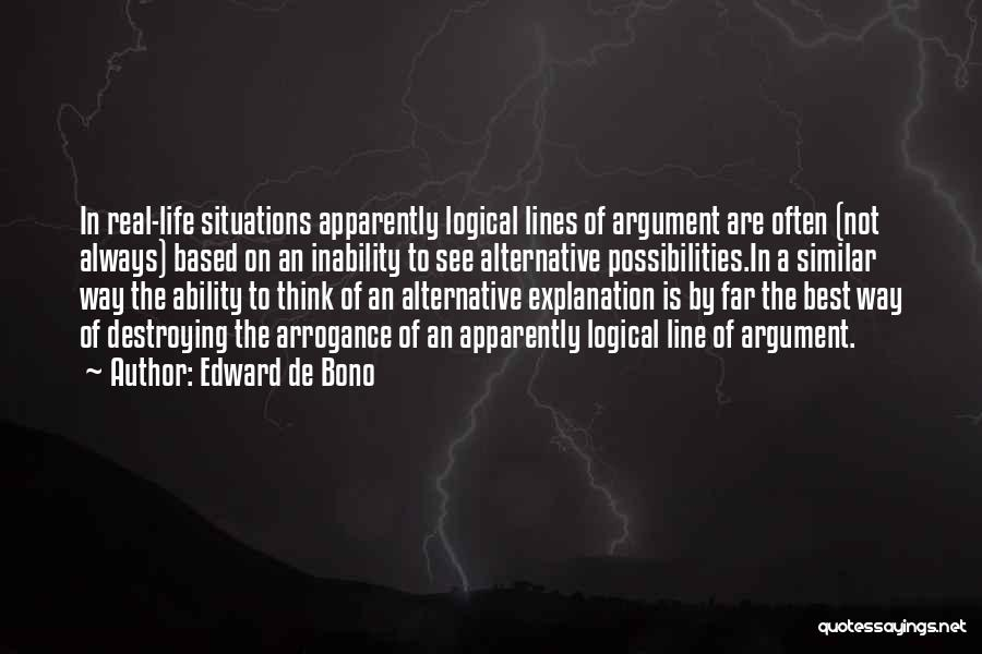 Similar Situations Quotes By Edward De Bono