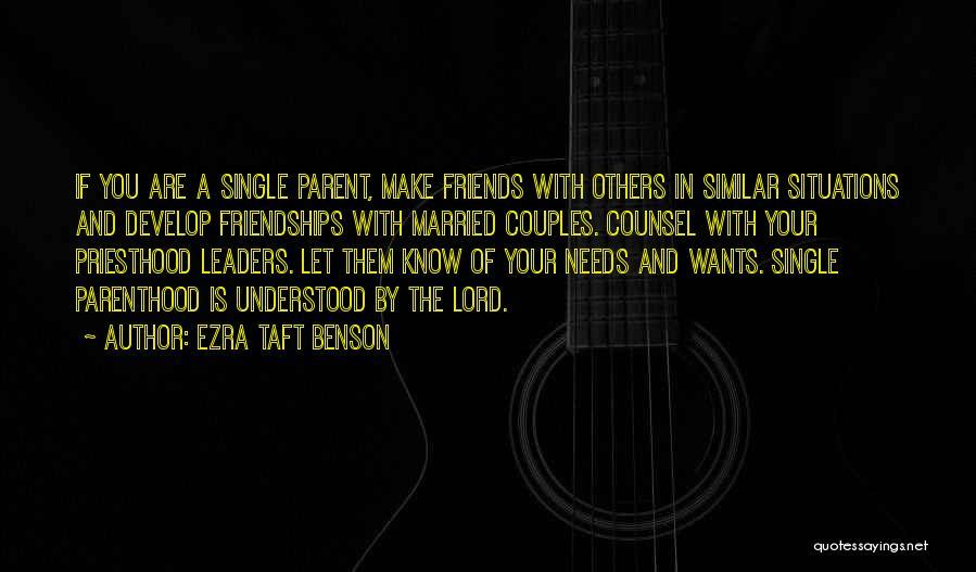 Similar Situations Quotes By Ezra Taft Benson