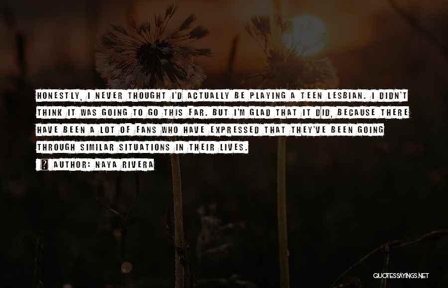 Similar Situations Quotes By Naya Rivera
