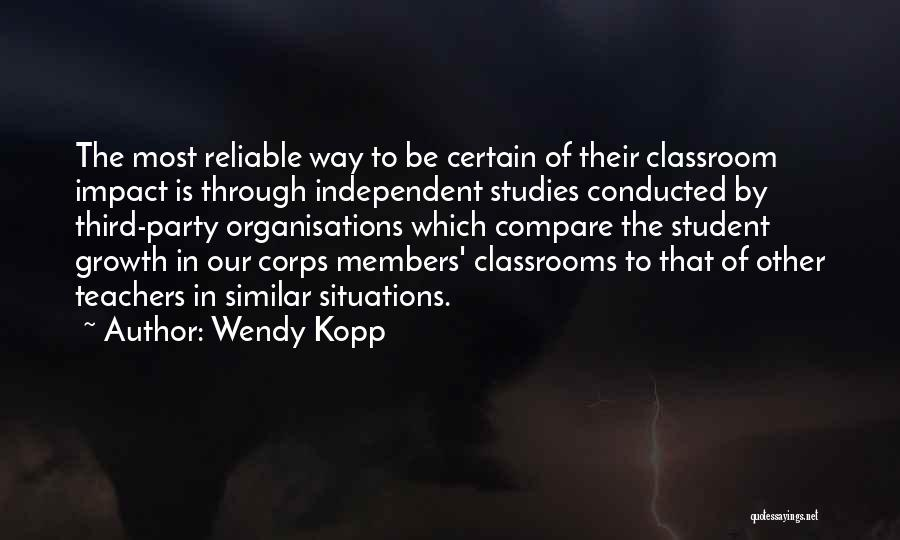 Similar Situations Quotes By Wendy Kopp