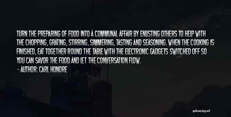 Simmering Quotes By Carl Honore