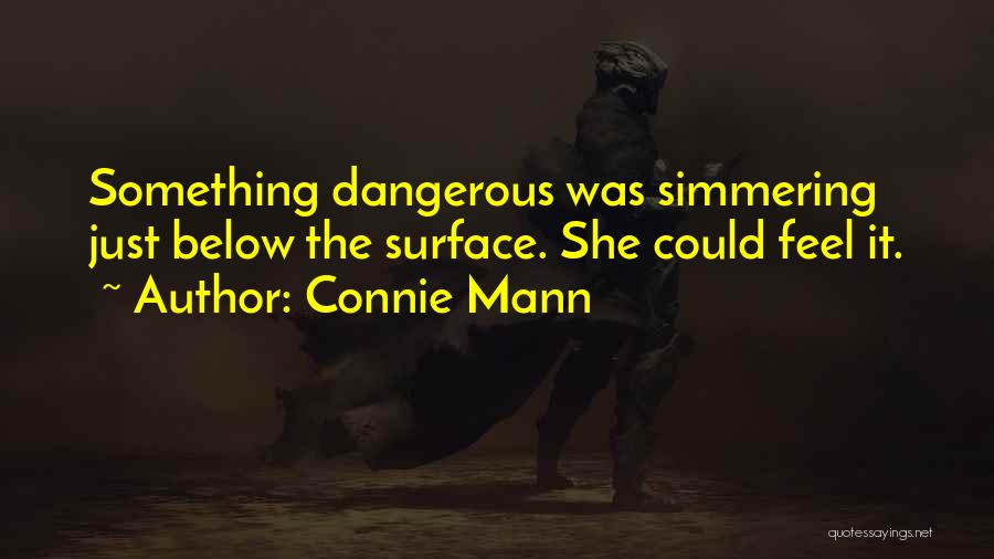 Simmering Quotes By Connie Mann