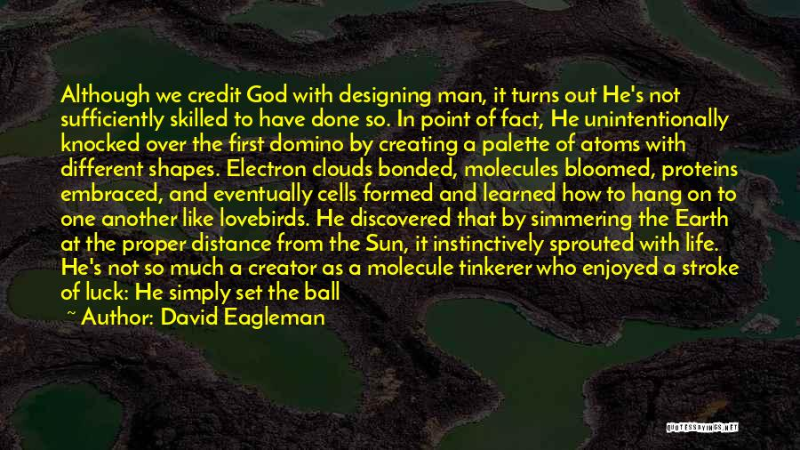 Simmering Quotes By David Eagleman