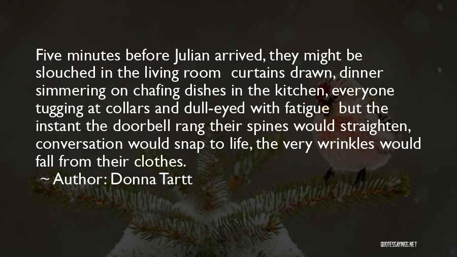 Simmering Quotes By Donna Tartt