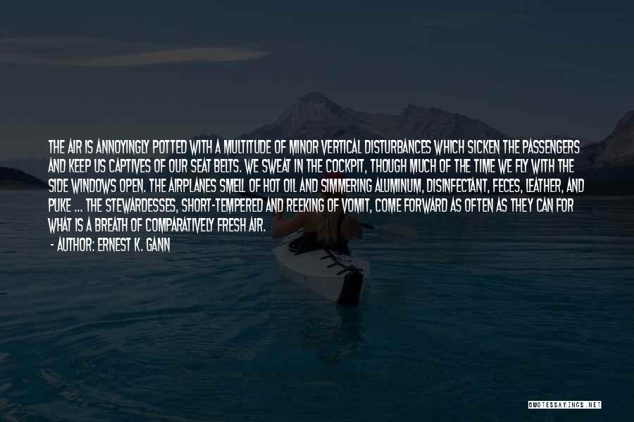 Simmering Quotes By Ernest K. Gann