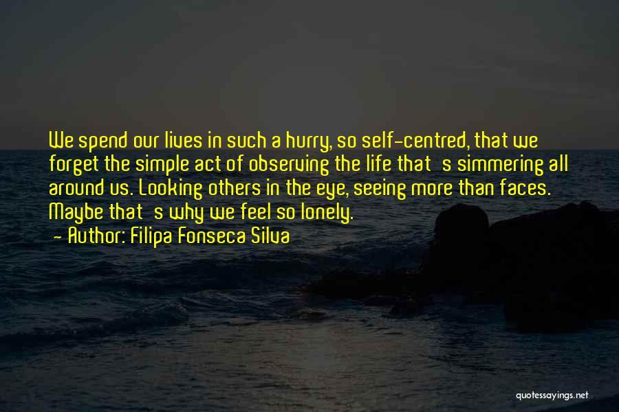 Simmering Quotes By Filipa Fonseca Silva