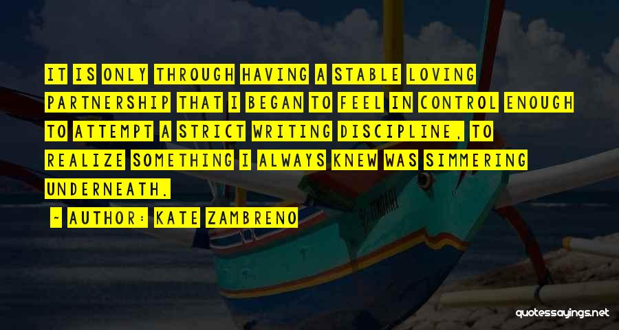 Simmering Quotes By Kate Zambreno