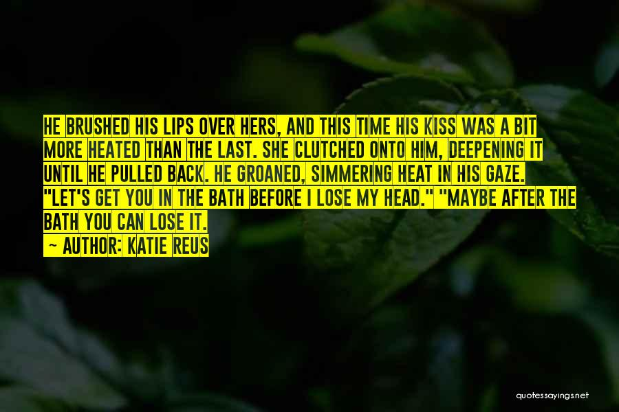 Simmering Quotes By Katie Reus