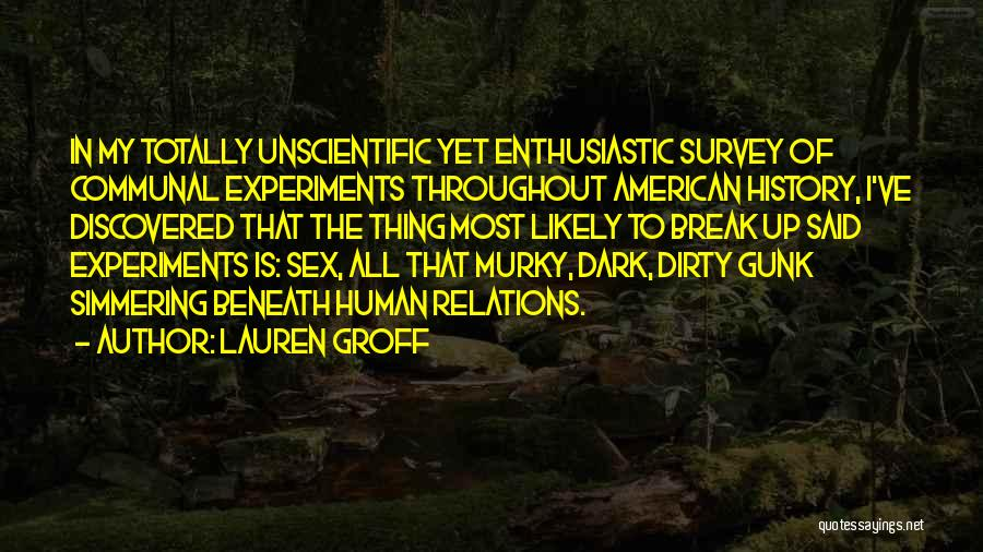 Simmering Quotes By Lauren Groff