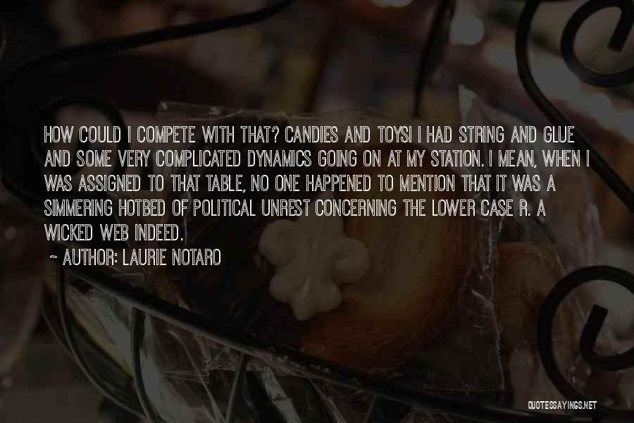Simmering Quotes By Laurie Notaro