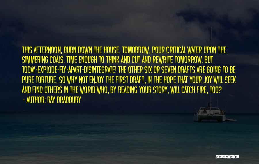 Simmering Quotes By Ray Bradbury