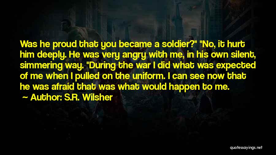 Simmering Quotes By S.R. Wilsher