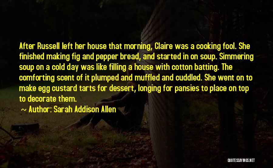 Simmering Quotes By Sarah Addison Allen