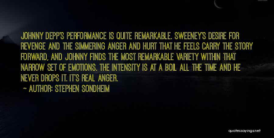 Simmering Quotes By Stephen Sondheim