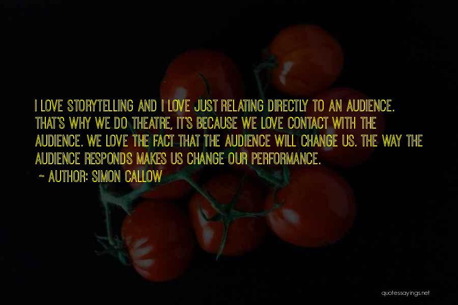 Simon Callow Quotes 118566