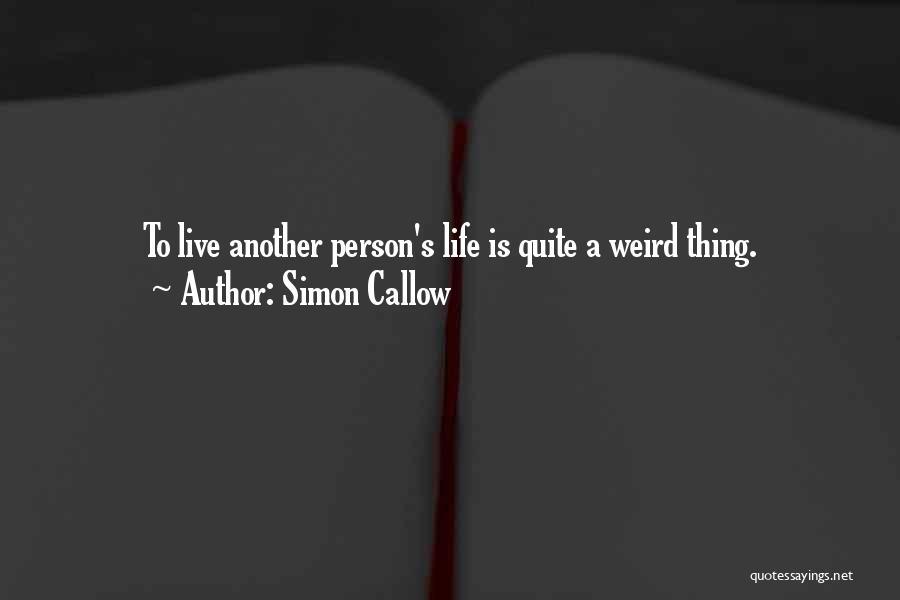 Simon Callow Quotes 1241749