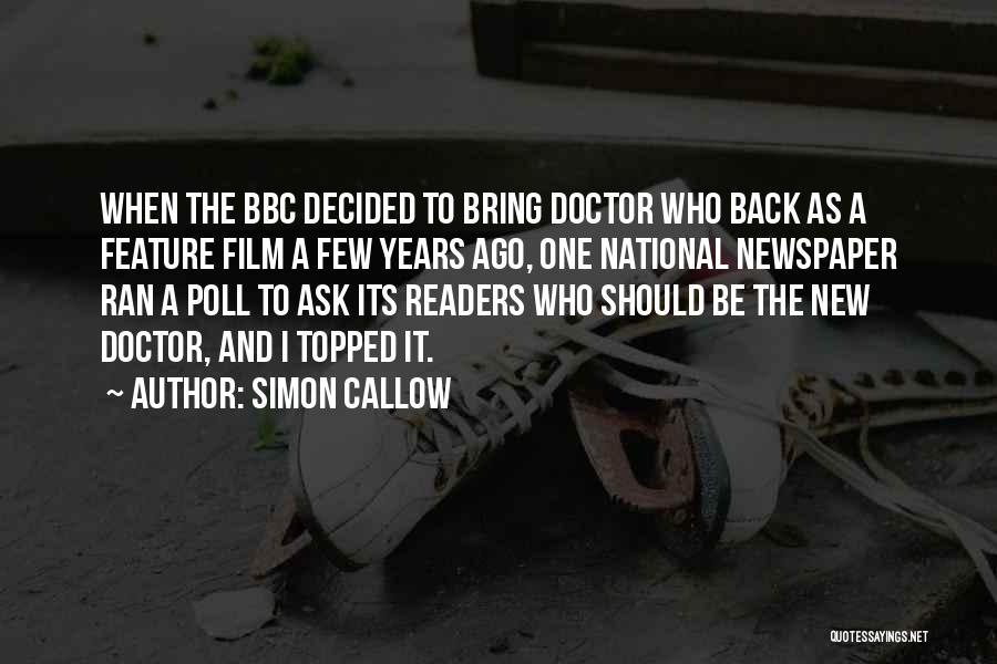 Simon Callow Quotes 1359155