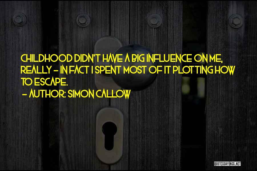 Simon Callow Quotes 139304