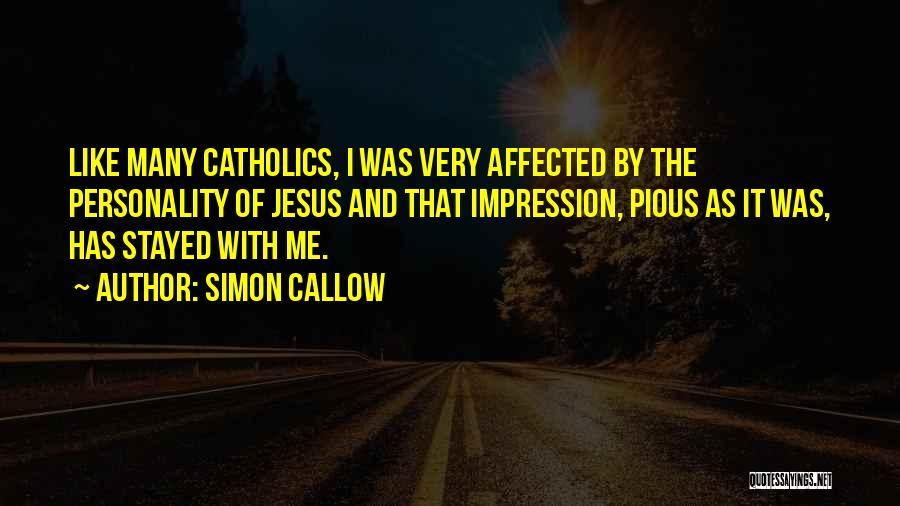 Simon Callow Quotes 1849906