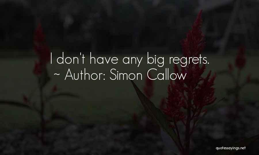 Simon Callow Quotes 2112263