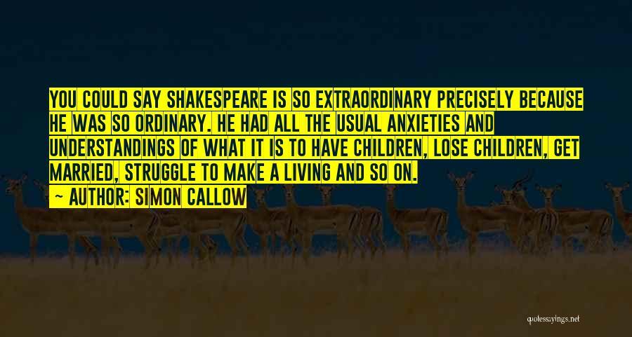Simon Callow Quotes 2145654