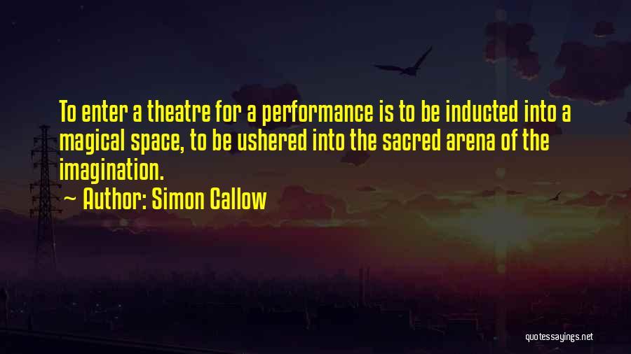 Simon Callow Quotes 335320