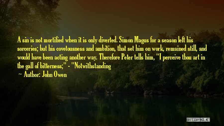 Simon Magus Quotes By John Owen