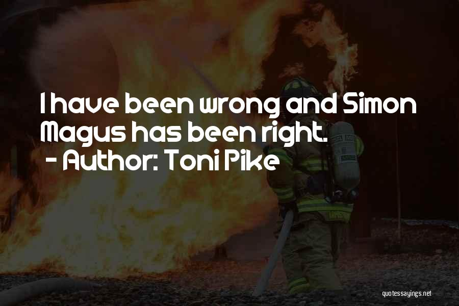 Simon Magus Quotes By Toni Pike