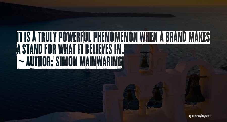Simon Mainwaring Quotes 1030708