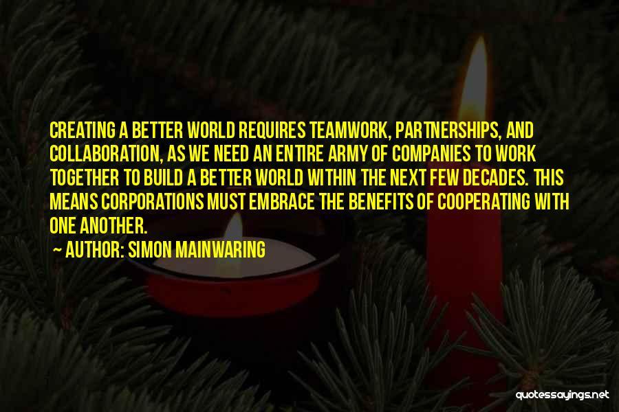 Simon Mainwaring Quotes 1082567