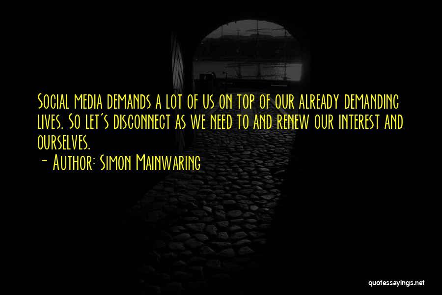 Simon Mainwaring Quotes 1141635